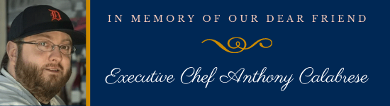 Executive Chef Anthony Calabrese Tribute Fund